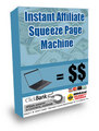 Instant Affiliate Squeeze Page Machine