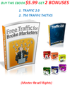 Free Traffic For Broke Marketers - (***Special Edition***) Master Resell Rights