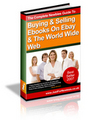 Thumbnail Newbies Guide To Buying & Selling Ebooks On Ebay & The World Wide Web