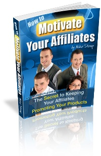 Product picture How to Motivate Your Affiliates